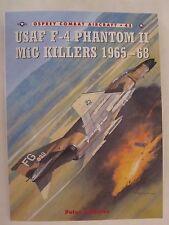 Osprey Book - USAF F-4 Phantom II MiG Killers 1965-68 (Combat Aircraft 45)