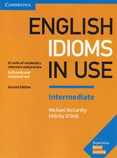 Cambridge ENGLISH IDIOMS IN USE INTERMEDIATE Second Edition 2017 @NEW@