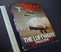 Der Adler The Luftwaffe Magazine. WW2 Compilation English Language Edition 1977