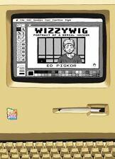 Wizzywig : Portrait of a Serial Hacker by Ed Piskor (2012, Hardcover)