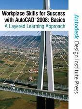 Workplace Skills for Success AutoCAD(R) 2008 BASICS