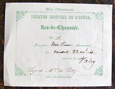 THEATRE IMPERIAL DE L'OPERA, BILLET ENTREE, 1866, LOGE DE Mme DE VATRY