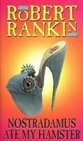 Nostradamus Ate My Hamster, Rankin, Robert, Used; Good Book