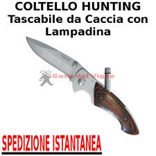 Coltello HUNTING da CACCIA Tascabile con LAMPADINA incorporata manico legno