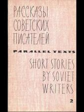SHORT STORIES BY SOVIET WRITERS 2  / PROGRESS PUBLISHERS MOSCOW 0000