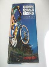 Adventure Mountain Biking: Touring, Sport and Expeditions-Carlton Reid