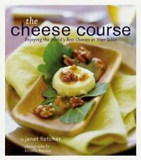 NEW - The Cheese Course by Janet Fletcher