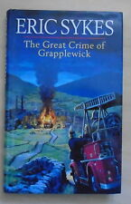 SIGNED Dedication Eric Sykes-The Great Crime Of Grapplewick 1996 1st Virgin VGVG