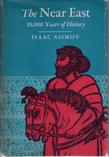 Isaac Asimov, The Near East, SCARCE, FIRST, in DJ, PRIVATELY OWNED-1/3 OFF !