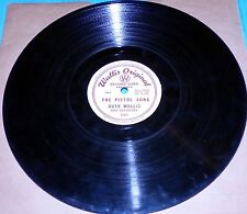 Ruth Wallis - Tonight For Sure & The Pistol Song / Wallis Original 78