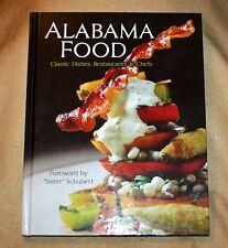 "ALABAMA FOOD (2012) Hardcover - NEW! Celebrating ""Best 100 Dishes to Eat"""