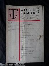 INTERNATIONAL THEATRE INSTITUTE WORLD PREMIER - JAN 1959 VOL 10 #4