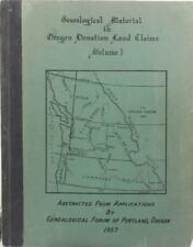 Genealogical Material in Oregon Donation Land Claims Volume 1 (1957ed) Free Ship