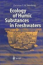 Ecology of Humic Substances in Freshwaters : Determinants from Geochemistry...