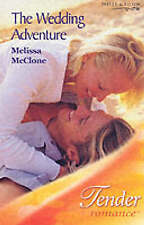 The Wedding Adventure by McClone, Melissa, Acceptable Used Book (Paperback) FREE