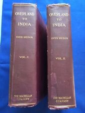OVERLAND TO INDIA - FIRST BRITISH EDITION IN 2 VOLUMES BY SVEN HEDIN