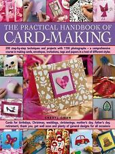 The Practical Handbook of Card Making : 200 Step-by-Step Techniques and...