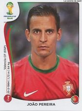 N°512 JOAO PEREIRA # PORTUGAL STICKER PANINI WORLD CUP BRAZIL 2014