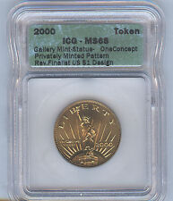 2000  GALLERY MINT TOKEN ICG MS68 Gem FINALIST FOR $1 COIN DESIGN - LOW MINTAGE