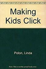 Making Kids Click : Independent Activities in Reading and the Language Arts