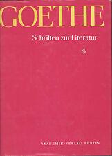 E. Nahler Goethe - Schriften zur Literatur Band 4 - Historisch-kritische Ausgabe
