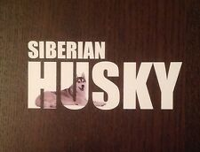 SLED DOG SPIRIT PRINTED SIBERIAN HUSKY TEXT STICKER DECAL HUSKIES SIBES 15CM