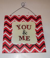 RED BLACK WHITE YOU & ME CHEVRON VALENTINE'S DAY HEART SIGN DECORATION