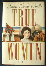 Signed 1st Edition Book, True Women by Janice Woods WIindle,1993 Hard Back w/ DJ