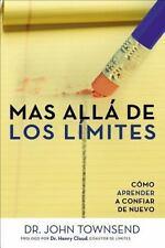 Mas alla de los limites: Como aprender a confiar de nuevo (Spanish Edition)