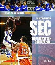 NEW - Basketball in the SEC (Southeastern Conference) by Roza, Greg