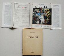 Le Prince Eric Serge DALENS & P JOUBERT Signe de Piste éd Alsatia 1945