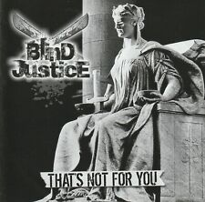 BLIND JUSTICE-CD-That's Not For You