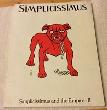 Simplicissimus and the Empire - II - An Exhibition of the Goethe Institute 1983