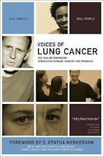Voices of Lung Cancer: The Healing Companion: Stories for Courage, Com-ExLibrary