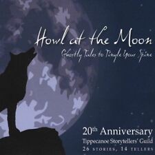 Howl at the Moon-Ghostly Tales to Tingle Your Spin [Audio CD] Tippecanoe Storyte