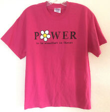 """PINK TEE SHIRT w/ Christian Graphic """"Power to be steadfast in Christ"""" Women's M"""