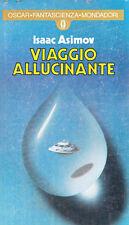 ISAAC ASIMOV – VIAGGIO ALLUCINANTE