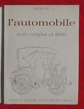 Hergé. L'automobile dalle origini al 1900. Album Shell italiana GANDUS 1963