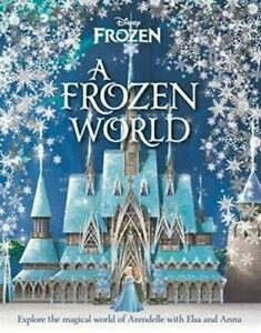 Disney: A Frozen World, Easton, Marilyn, New, Hardcover Book