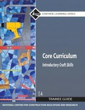 Core Curriculum Trainee Guide, 2009 Revision, Hardcover (4th Edition), NCCER, Go