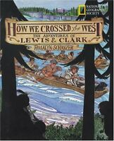 How We Crossed the West The Adventures of Lewis and Clark FREE shipping $35