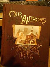 Our Authors, an older HC book, VG++, An Album of 19th Cent & eary authors