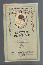 VINTAGE FRENCH CHILDREN BOOK LE VOYAGE DE MIMOSE BIBLIOTHEQUE DE SUZETTE 1920