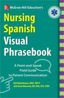 McGraw-Hill Education's Nursing Spanish Visual Phrasebook (Paperback or Softback