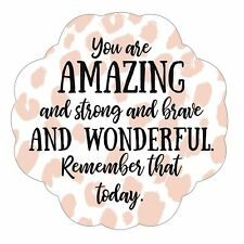 You Are Amazing And Strong Pink 3 x 5 Vinyl Sticker Decals