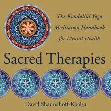 Sacred Therapies: The Kundalini Yoga Meditation Handbook for Mental Health (Hard