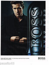 PUBLICITE ADVERTISING 065  2010  HUGO BOSS parfum  BOTTLED NIGHT & RYAN RAYNOLDS