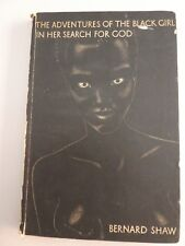 The Adventures of the Black Girl In Her Search For God by Bernard Shaw