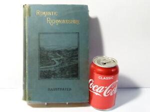 1897 Romantic Richmondshire Illustrated Book Harry Speight h/b Ex York Library