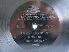 "78rpm E. BERLINER GRAMOPHONE 7"" - Cantado por SENOR BLANQUER - Salida de Tenor"